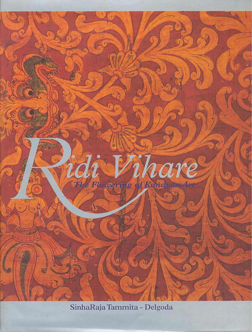 Ridi Vihare-The Flowering of Kandyan Art Image