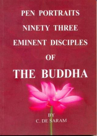 Pen Portraits Ninety Three Eminent Disciples of The Buddha Image