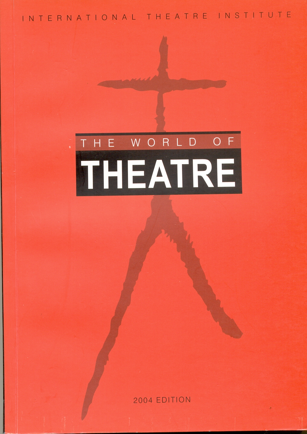The World of Theatre 2004 Edition Image