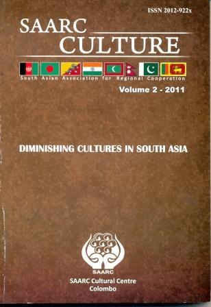 SAARC Culture-Journal Vol.2-2011- Diminishing Cultures in South Asia Image