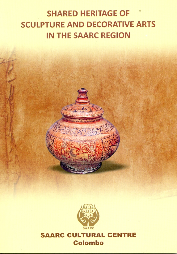 Shared Heritage of Sculpture and Decorative Arts in the SAARC Region Image